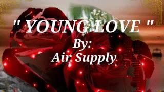YOUNG LOVE(Lyrics)=Air Supply=