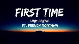 Liam Payne   First Time(Lyrics Video)