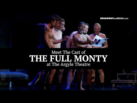 Meet The Cast of THE FULL MONTY at The Argyle Theatre