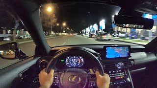 2021 Lexus IS350 F Sport POV Night Drive (3D Audio)(ASMR) by MilesPerHr