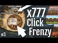"""""""777x CLICK FRENZY!"""" 