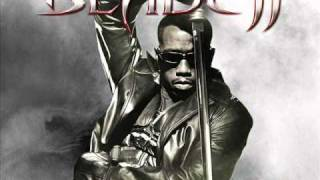 Blade 2 - Soundtrack ~ Blood is pumping