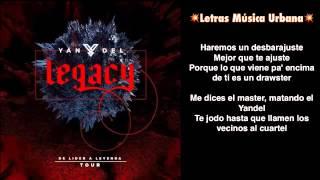 Yandel - Trepando Paredes - Legacy (Letra)