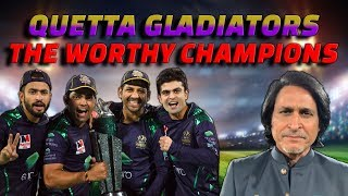 Quetta Gladiators the Worthy Champions | PSL 2019