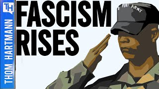 More Than A Specter... Fascism IS Here Now!