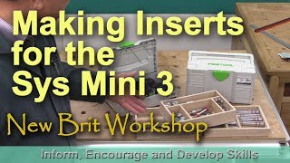 Making Inserts for the Festool Sys Mini 3