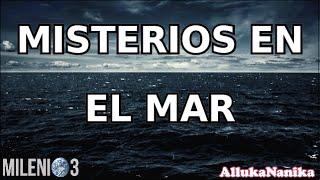 Milenio 3   Misterios En El Mar (Especial)