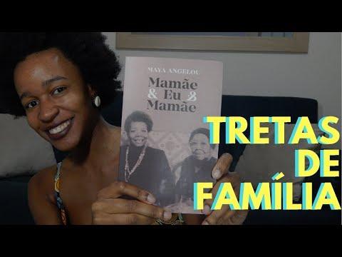6 MOTIVOS PARA LER 'MAMÃE&EU&MAMÃE' (Maya Angelou) | Nathália Braga
