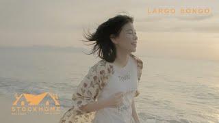LARGO BONGO┇Same Old Beach ( feat. Aey Kuljira ) ◆OFFICIAL MV◆