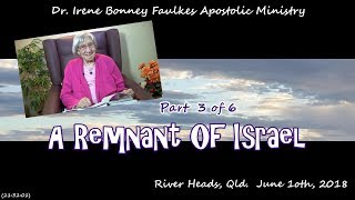 (Part 3 of 6) A remnant of israel
