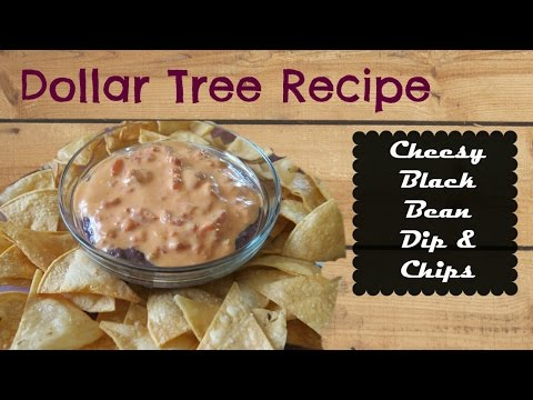 Cheesy Black Bean Dip and Homemade Tortilla Chips- Dollar Tree Recipe