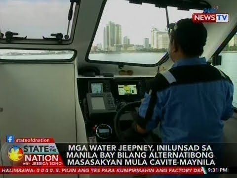 "SONA: Mga ""water jeepney"" na biyaheng Maynila-Cavite, umarangkada na; Pasig ferry, bumiyahe na muli"