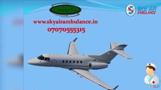 Take Sky Air Ambulance Service in Jabalpur with Hi-tech Medical Support
