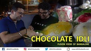 CHOCOLATE  IDLI, Chocolate DOSA | FUSION food of Bangalore | Kholo.pk