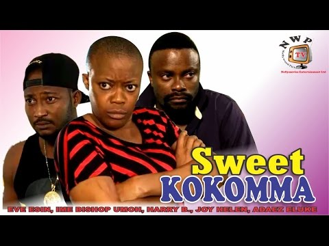 Sweet Kokomma -2015 Latest Nigerian Nollywood Movie (FULL HD)