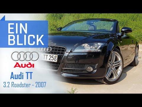 Audi TT 3.2 Roadster (8J) 2007 - Der emotionalste Golf? Vorstellung, Test & Kaufberatung