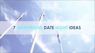 7 Inexpensive Date Ideas   B Smart Money Minute