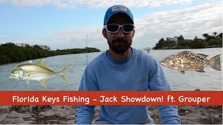 Florida Keys Fishing - Jack Showdown ft. Grouper! + *BONUS CLIP*