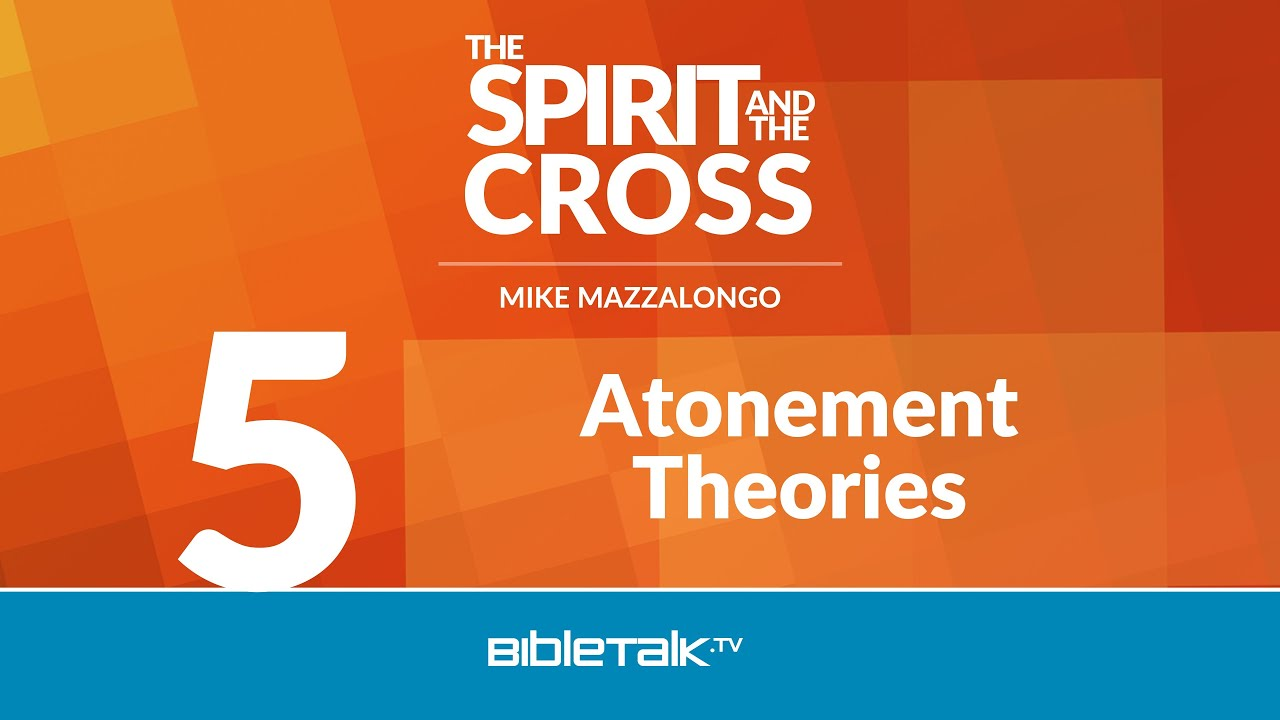 5. Atonement Theories