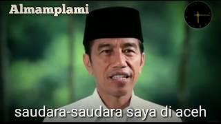 Jokowi bahasa Aceh minta dukungan kepada Aceh #AlMamplami