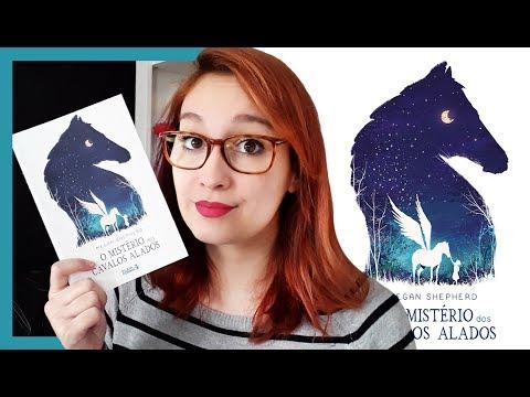 O Mistério dos Cavalos Alados (Megan Shephard) | Resenhando Sonhos