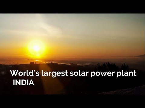 World's largest solar power plant unveiled in India
