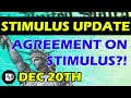 Second Stimulus Check Update - December 20th AGREEMENT ON STIMULUS?!