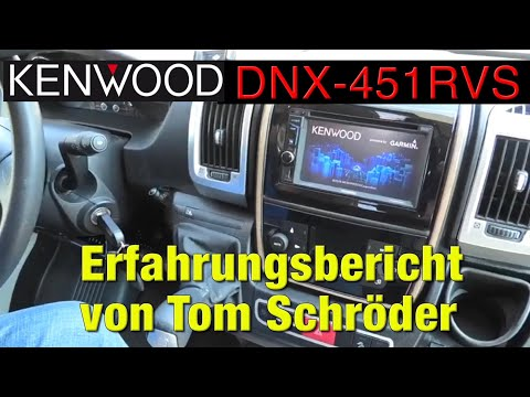 Tom Schröder und sein Kenwood DNX-451RVS