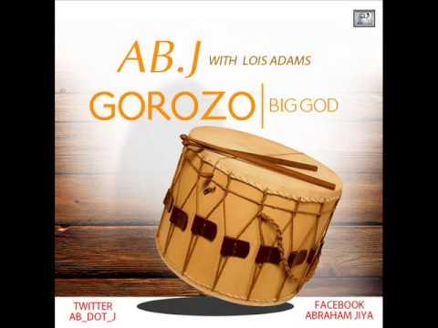 AB.J - Gorozo [Big God]