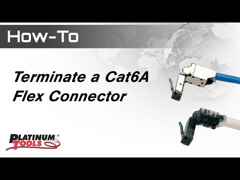 How To Terminate a Cat6A Flex Connector