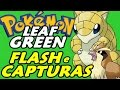 Pokémon Leaf Green (Detonado - Parte 7) - Capturas E HM Flash