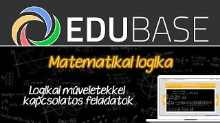 Matematikai Logika - Logikai műveletekkel kapcsolatos feladatok