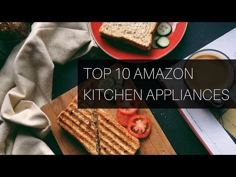 Top 10 Best KITCHEN APPLIANCES on amazon 2019