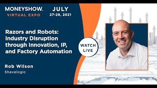 Razors and Robots: Industry Disruption through Innovation, IP, and Factory Automation