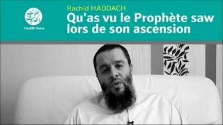 Qu'as Vu Le Prophète (saw) Lors De Son Ascension - Rachid Haddach