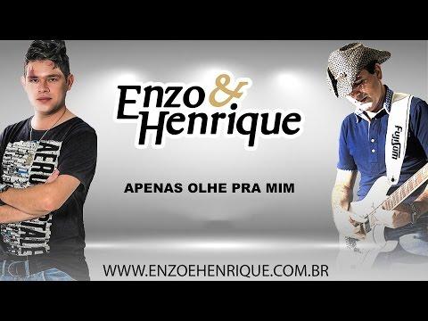 Apenas Olhe Pra Mim - Enzo e Henrique