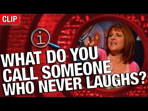 Jak se říká někomu, kdo se nesměje? - QI