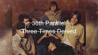 38th Parallel - Three Times Denied [Lyric Video]
