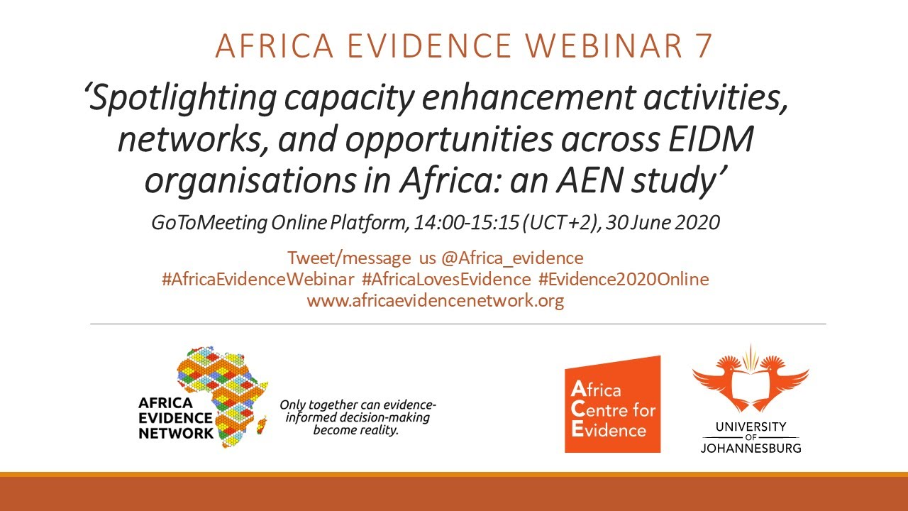 WEBINAR RECORDING | Africa Evidence Webinar #7: Spotlighting capacity enhancement activities, networks and opportunities across EIDM organisations