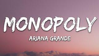 Ariana Grande And Victoria Monét   MONOPOLY (Lyrics)