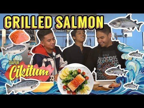 Dapur Cikitum: GRILLED SALMON | Sterk Production