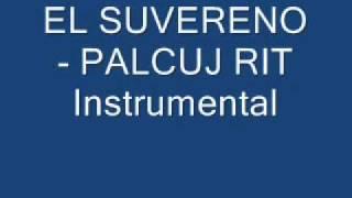 El Suvereno - Palcuj rit (Instrumental)