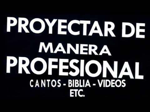 Como proyectar Cantos, Biblia, Videos. En nuestra Iglesia