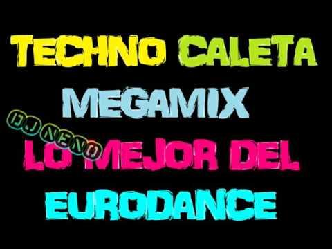Eurodance Megamix ///Techno Caleta lo mejor/// (( Dj Neno )) 90's Años Maravillosos