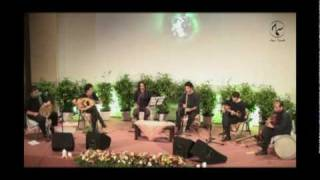 Sama Ensemble  -  Esfahan Pish Daramad- Malaysia-September 2009