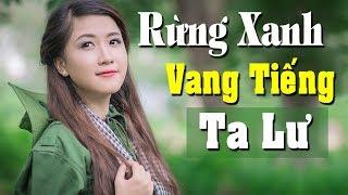 Rừng Xanh Vang Tiếng Ta Lư Remix   LK Nhạc Đỏ Tiền Chiến Sôi Động 2019