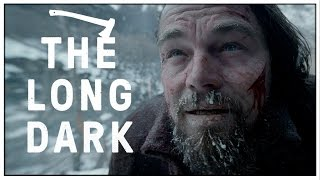 THE LONG DARK IN REAL LIFE