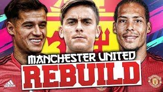 REBUILDING MANCHESTER UNITED!!! FIFA 19 Career Mode
