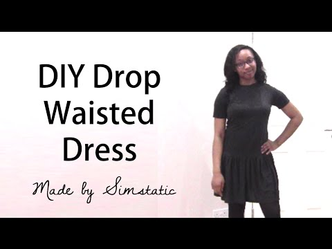 DIY | How to Make a Drop Waist Dress | Vintage 20s Inspired