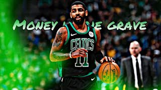 """Kyrie Irving """"Money In The Grave"""" (clean)"""